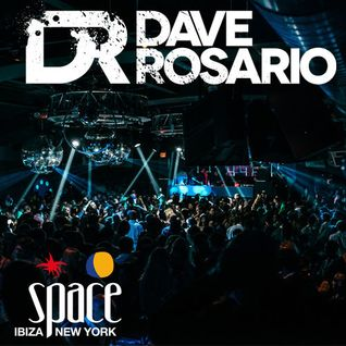 DAVE ROSARIO LIVE @ SPACE IBIZA NYC HOME GROWN 1 10 15