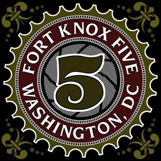 Fort Knox Five - All Good Things Come In 5's