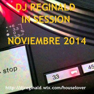 Dj Reginald - Session Noviembre 2014