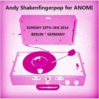 Andy Shake'N'Fingerpop for ANOMI - Berlin, Germany, on Sweat Lodge Radio!
