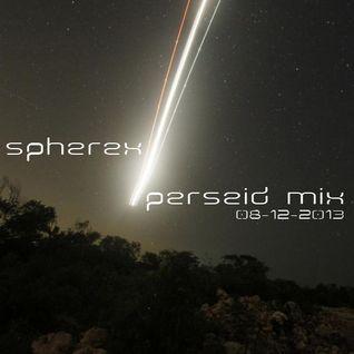 Spherex - Perseid Mix