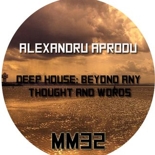 Beyond any Thought and Words [ MM32 ]