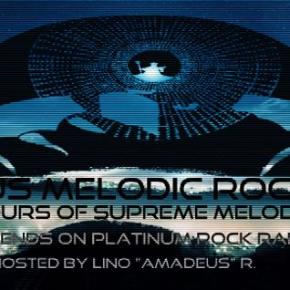 AmadeuS Melodic Rock Show #60 - July 3rd 2016