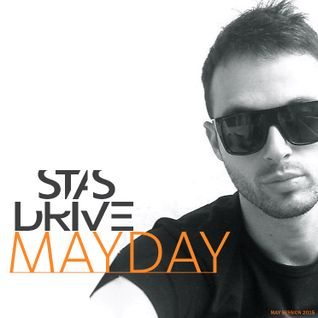 Stas Drive - Mayday Session [01.05.2015]