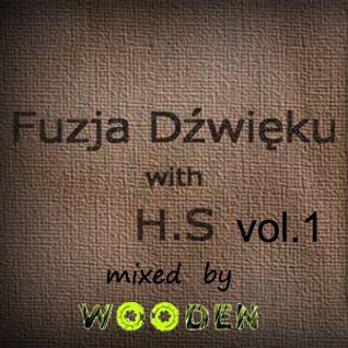 WOODEN Contest mix Fuzja dżwięku with H.S vol.1