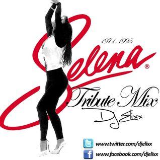 Selena Tribute Mix