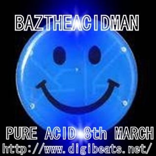 #2 The Acid Test - BazTheAcidMan