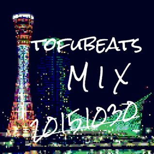 20151030 tofubeats mix