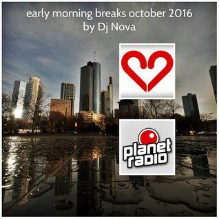 early morning breaks october 2016