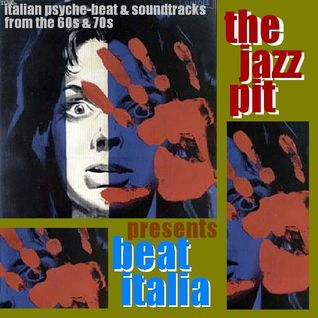 The Jazz Pit Vol 5 : Beat Italia Pt.1