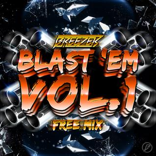 Breezer - BLAST 'EM Mix VOL.1