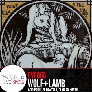 Sunday Eve Guests Wolf+Lamb, PillowTalk, Acid Pauli, Clarian North