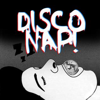 DISCO NAP!