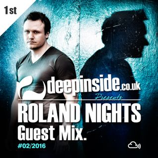 DEEPINSIDE presents ROLAND NIGHTS (Exclusive Guest Mix)