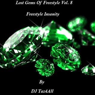 Lost Gems Of Freestyle 8 - Freestyle Insanity