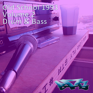 The BFG - Old School 1993 - Volume 2 - Hardcore/Drum n Bass
