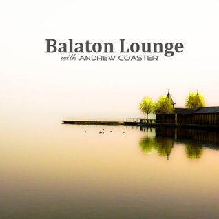 Balaton Lounge with Andrew Coaster