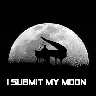 I submit my moon
