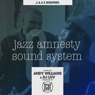 JAZZ AMNESTY SOUND SYSTEM - #04 Bumpers