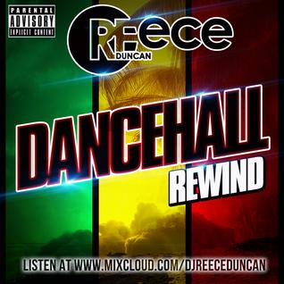 @DJReeceDuncan - DANCEHALL REWIND