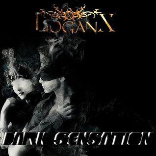 LoganX - Dark Sensation