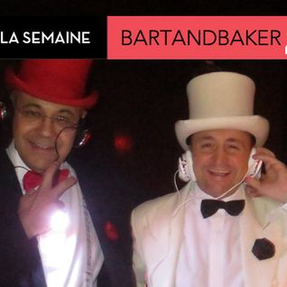 Mix de la semaine : BartandBaker