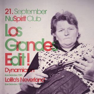 Los Grandes Edit! Party (Nu Spirit Club) Dynamicron Promo Mix