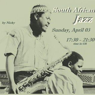 In the Spirit of South African Jazz, from 70's up to present day (Part 1)