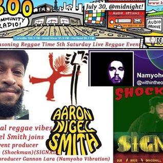 Higher Reasoning Reggae Time 5th Saturday LIVE Reggae Special 7.31.16