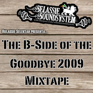 B-Side of the Goodbye 2009 Mixtape