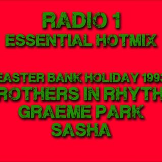 Radio 1 Essential Hotmix - Easter Bank Holiday Weekend - 1993 - Bros In Rhythm, Graeme Park & Sasha