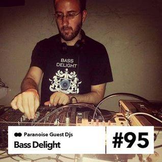 Bass Delight - Guest Mix #95
