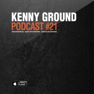 Kenny Ground Podcast #021