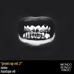 """137. Nemo Hazetape #9 """"Greek Rap vol. 2"""""""
