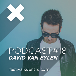 David Van Bylen - Podcast Un Festival por Dentro