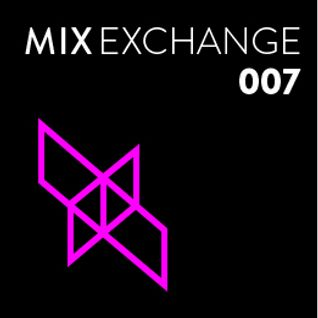 Mix Exchange 007 - Ken & Ryu x Defcon