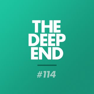 The Deep End Podcast #114