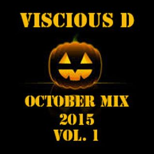 Viscious D - October Mix 2015 Vol. 1