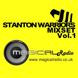 Magical - Stanton Warriors Mixset Vol.1