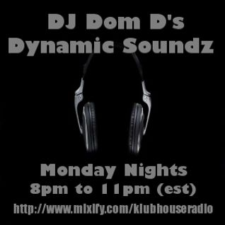 DJ Dom D Dynamic Soundz Klub House Radio Live Broadcast