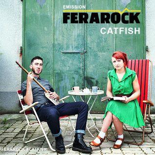 "Emission FERAROCK - Catfish ""Dohyō"""
