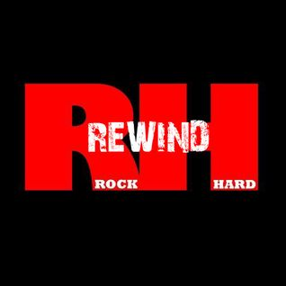 Rock Hard Rewind May 6th 2014