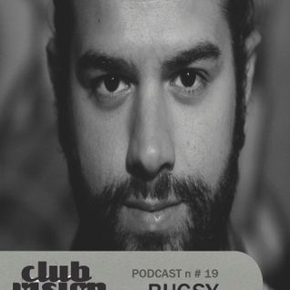 Club Vision#19 - Bugsy (Ovum, Take It Easy - Milan)
