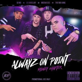 ALWAYZ ON POINT SYDNEY CHAPTER - EP 01