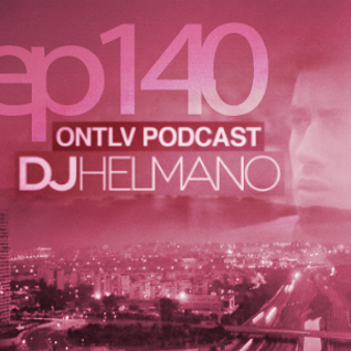 ONTLV PODCAST - Trance From Tel-Aviv - Episode 140 - Mixed By DJ Helmano