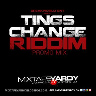 Tings Change Riddim Promo Mix - [ Speakworld ]