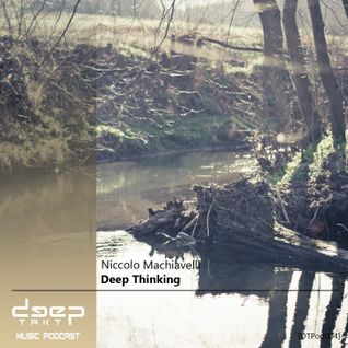 [DTPod004] Niccolo Machiavelli - Deep Thinking