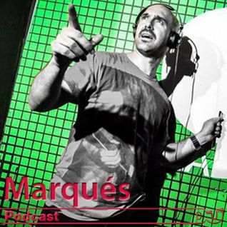 Marqués. Podcast exclusivo Dj Mag ES