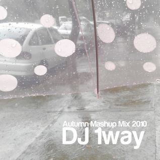 1way Autumn Mashup Mix 2010