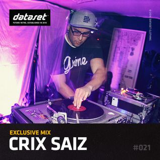 Crix Saiz - Exclusive Mix | #021